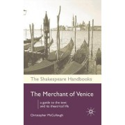 The Merchant of Venice by Christopher McCullough