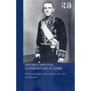 Britain's Imperial Cornerstone in China by Donna Brunero