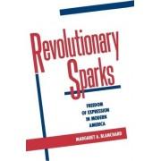 Revolutionary Sparks by Margaret A. Blanchard