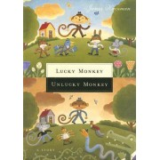 Lucky Monkey, Unlucky Monkey by James Kaczman