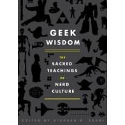 Geek Wisdom by Stephen H. Segal