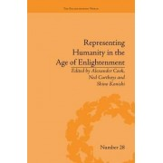 Representing Humanity in the Age of Enlightenment by Alexander Cook