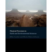 Physical Processes in Earth and Environmental Sciences by Mike R. Leeder