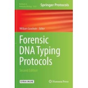 Forensic DNA Typing Protocols 2016 by Dr. William Goodwin