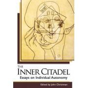The Inner Citadel by Assistant Professor of Philosophy John Christman