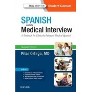 Spanish and the Medical Interview by Pilar Ortega
