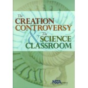 The Creation Controversy & the Science Classroom by James W. Skehan