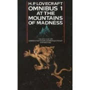At the Mountains of Madness and Other Novels of Terror (H. P. Lovecraft Omnibus, Book 1) by H. P. Lovecraft