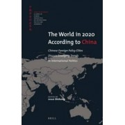 The World in 2020 According to China by Shao Binhong