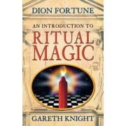 An Introduction to Ritual Magic by Dion Fortune