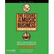 Gordon Steve the Future of the Music Business by Steve Gordon