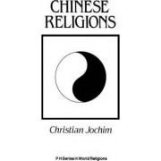 Chinese Religions by Christian Jochim