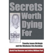 Secrets Worth Dying For by David Paul Hammer