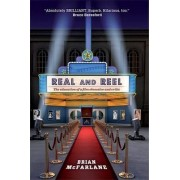 Real and Reel by Brian McFarlane