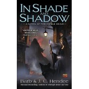 In Shade and Shadow by Barb Hendee
