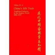 China's Silk Trade by Lillian Ming-Tse Li
