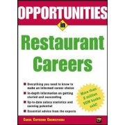 Opportunities in Restaurant Careers by Carol Caprione Chemelynski