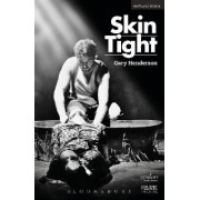 Skin Tight by Gary Henderson