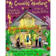 MR Crocodile Adventures: Magenta the Witch Works Her Magic on a Bored MR Crocodile