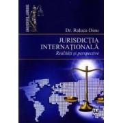 Jurisdictia internationala - Raluca Dinu