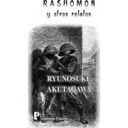 Rashomon y Otros Relatos by Ryunosuke Akutagawa