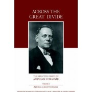 Across the Great Divide by Abraham Coralnik
