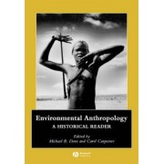 Environmental Anthropology by Michael Dove