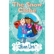 The Snow Globe by Jean Ure