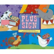 If You Were a Plus Sign by Trisha Speed Shaskan