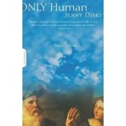 Only Human by Jenny Diski