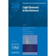 Light Elements in the Universe (IAU S268) by Corinne Charbonnel