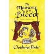 The Memory of Blood by Christopher Fowler