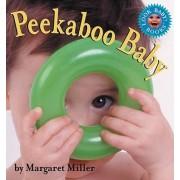 Peekaboo Baby by Margaret Miller