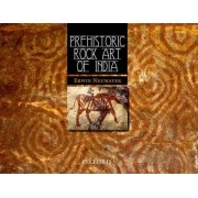 Prehistoric Rock Art of India by Erwin Neumayer
