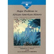 Major Problems in African American History: From Slavery to Freedom, 1619-1865 v. 1 by Thomas G. Paterson