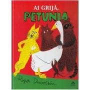 Ai grija Petunia - Roger Duvoisin