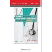 Bates' Pocket Guide to Physical Examination and History Taking by Lynn S. Bickley