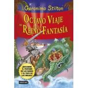 Octavo viaje al Reino de la Fantasía. ¡Descubre el perfume de las hadas y el tufo de las brujas! by Geronimo Stilton
