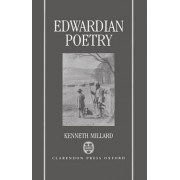 Edwardian Poetry by Lecturer in English Literature Kenneth Millard