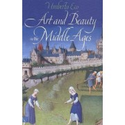 Art and Beauty in the Middle Ages by Umberto Eco