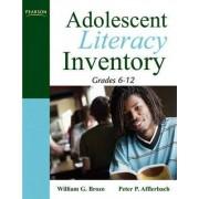 Adolescent Literacy Inventory, Grades 6-12 by William G. Brozo