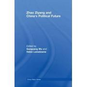 Zhao Ziyang and China's Political Future by Guoguang Wu