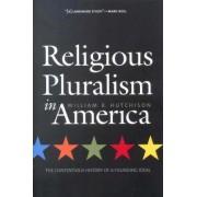 Religious Pluralism in America by William R. Hutchinson