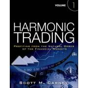 Harmonic Trading: Volume 1 by Scott M. Carney