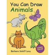 You Can Draw Animals by Barbara Soloff-Levy