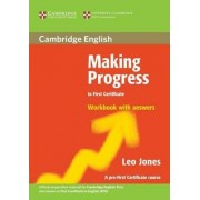 Making Progress to First Certificate Workbook with Answers by Leo Jones