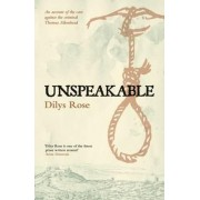 Unspeakable by Dilys Rose