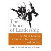 The Dance of Leadership by Janet Vinzant Denhardt