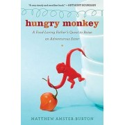 Hungry Monkey by Matthew Amster-Burton