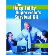 Hospitality Supervisor's Survival Kit by Cliff Goodwin